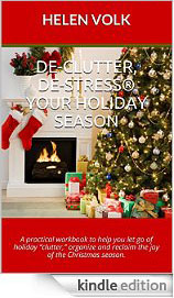 De-Clutter De-Stress Your Holiday Season Kindle Edition
