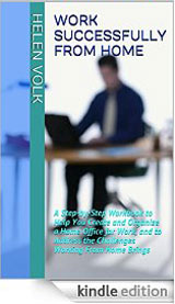 Work Successfully From Home Kindle Edition